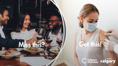 Tourism Calgary and the Calgary Chamber released this vaccination campaign.