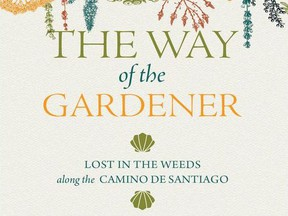 The Way of the Gardener by Lyndon Penner.