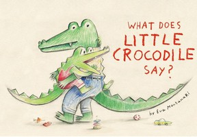 What Does Little Crocodile Say? Barbra Hesson Sept 4