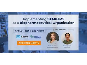 Implementing STARLIMS at a Biopharmaceutical Organization: joint webinar April 21, 2021 at 2 pm EDT, brought to you by Abbott Informatics and CSols, Inc. Register at https://info.csolsinc.com/implementing-starlims-at-a-biopharmaceutical-organization-april-webinar-2021-registration-page