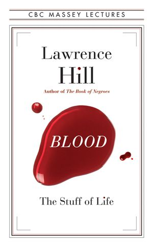 Blood by Lawrence Hill