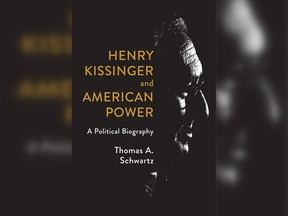 In Schwartz's apt and original new biography 'Henry Kissinger and American Power,' Kissinger the realist intellectual is in fact a quintessential 'political actor': a 'politician, and a man who understood that American foreign policy is fundamentally shaped and determined by the struggles and battles of American domestic politics.'