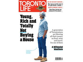 """A writer named only as """"Tony"""" was the cover story in the July 2016 edition of Toronto Life. Tony, who makes $130,000 a year as a pharmacist, wrote about living a home and spending his money on travel, restaurants and pricey booze."""