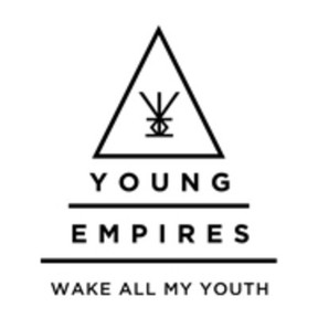 Young Empires - Wake All My Youth (album cover)