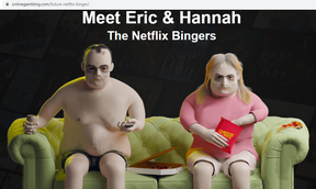 Computer-generated models named Eric and Hannah from onlinegambling.com show the aftermath of two decades of binge-watching Netflix.