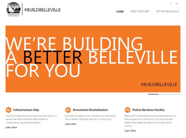 The City of Belleville has launched a new website outlining its new Build Belleville proposal. The site provides information about the plan and provides opportunities for public input into it.