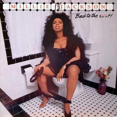 ARTIST: Millie Jackson. ALBUM: Back To The S**T. WHY: Banned by several stores.