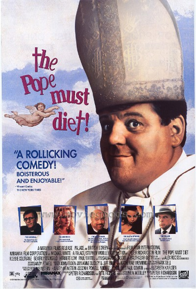 "The Pope Must Diet! (1991)Devout Catholics were upset with the film's original title – ""The Pope Must Die"" – which prompted the addition of the letter ""t"", changing the whole meaning of the title and stripping it of any sense."