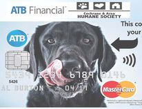 If you have the highest bid in an unique online auction of the Cochrane Humane Society your pet's face can appear on an ATB-issued Master Card.