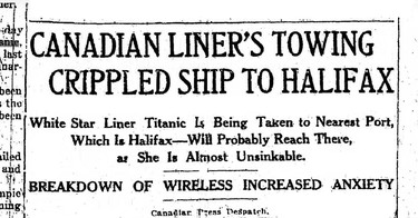 """This report in the April 15 edition of one of the Toronto papers featured items submitted by the Canadian Press Despatch. It indicated the stricken Titanic, which it described as """"almost unsinkable"""" was being towed to Halifax by another ocean liner. Refusing to believe the worst had happened other possibilities as to the fate of the passengers and crew were suggested. For a few hours all hopes were high only to be dashed as later reports were received."""