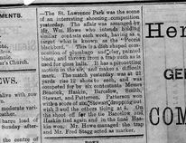 This is a clipping from the May 26, 1885 Brockville Evening Recorder edition that Dale Gibson found in his century farm home. The article shown here, is about, what Gibson believes, is the first time clay pigeons were used in competition in all of Canada. (Contributed photo)