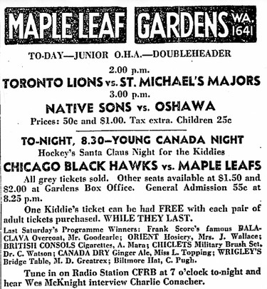 "Research indicates that the first ""Young Canada Night"" at Toronto's Maple Leaf Gardens was held on Dec. 22, 1934. As this Dec.20, 1934 ad advises ""With every pair of regularly priced tickets the patron will be given one free ""kiddies"" admission ticket."" Leafs won that game by a score of 1-0. While the ticket arrangement changed slightly over the years the tradition of a ""Young Canada Night"" continued to be featured at the Gardens on the Saturday closest to Christmas for many years. The last of these highly popular events was held on Dec. 10, 1977."