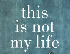 Kingston author Diane Schoemperlen's new book, this is not my life, will be released this week. (Mark Raynes Roberts)
