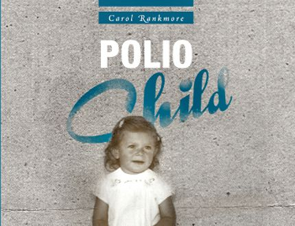 The first book by Carol Rankmore details her experiences in Manitoba hospitals after being stricken with polio, and later dealing with Post-Polio Syndrome after retiring from teaching and moving to Stratford. (Contributed photo)