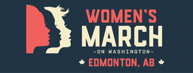 Edmonton will host one of the more than 600 solidarity events coinciding with the Women's March on Washington. It is taking place at the Legislature grounds on Saturday at 1 p.m.