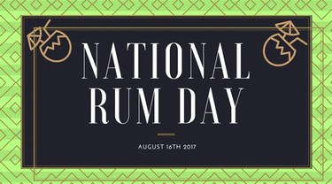 National Rum Day.