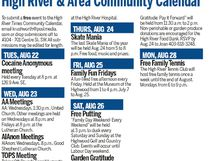 To submit a free event to the High River Times Community Calendar email krushworth@postmedia.com.