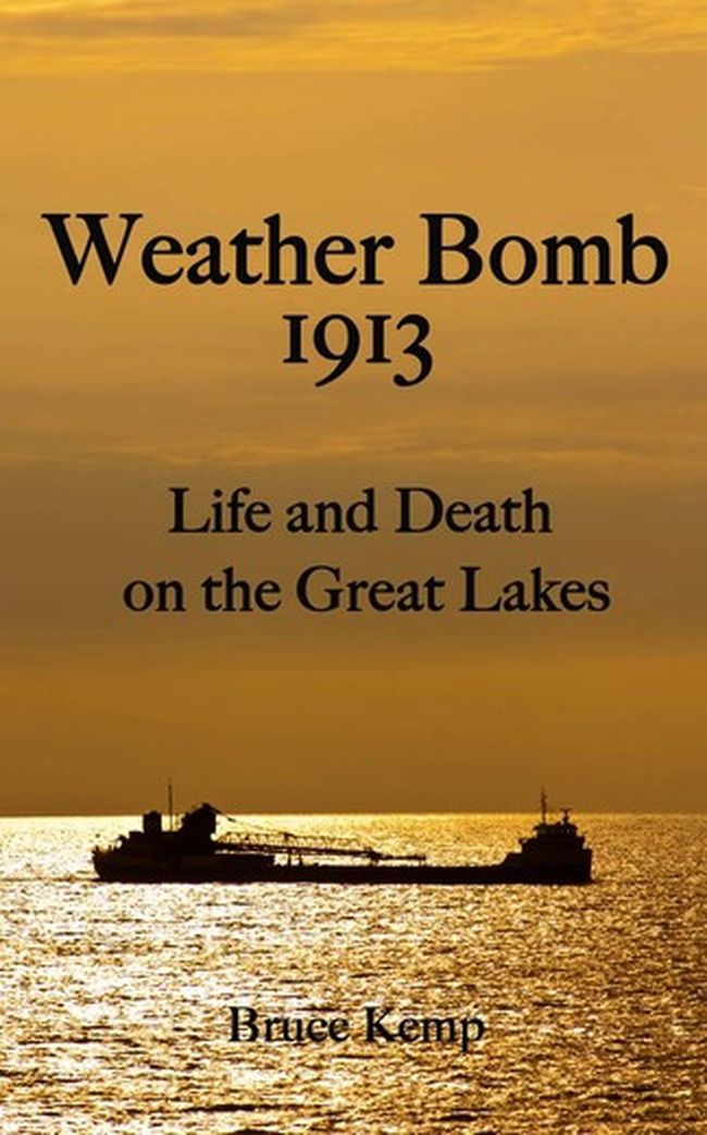 Author Bruce Kemp will be speaking about his new book, Weather Bomb 1913, at the Royal Canadian Legion in Sarnia on Tuesday, Nov. 28.  Handout/Sarnia This Week