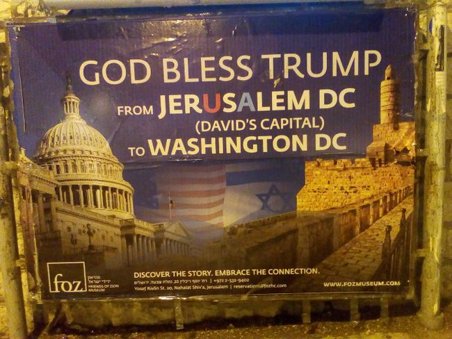 One of the pro-Trump signs seen around (west) Jerusalem.