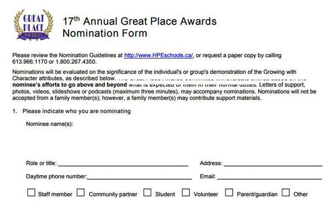 You can find Great Place Award nominations at www.hpedsb.on.ca
