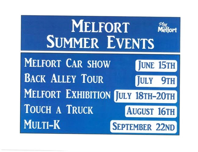 a sign like this one is going to be place in Melfort so visitors and residents can plan to attend these events.