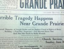 The 1918 murder of six men in Grande Prairie remains the biggest unsolved mass murder in Alberta's history.