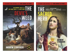 The Sacred Herb/The Devil's Weed by Andrew Struthers. New Star Books.